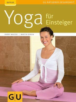 Yoga für Einsteiger (Mängelexemplar) - Waesse, Harry; Kyrein, Martin