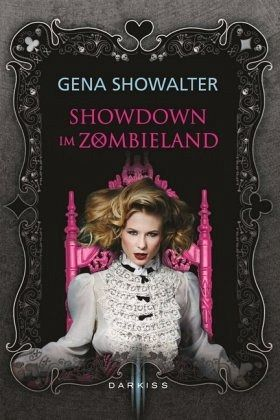 Showdown im Zombieland / Alice Bd.3 - Showalter, Gena