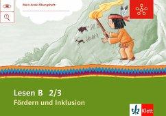 Mein Indianerheft. Lesen B. Fördern und Inklusion. Arbeitsheft 2./3. Schuljahr