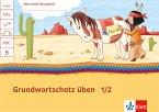 Mein Indianerheft. Grundwortschatz üben 1/2. Hamburg, Berlin, Brandenburg. Arbeitsheft 1-2. Schuljahr