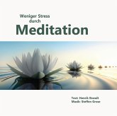 Weniger Stress durch Meditation