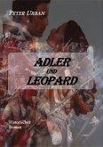 Adler und Leopard Gesamtausgabe (eBook, ePUB)