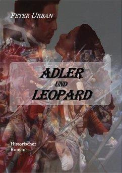 Adler und Leopard Gesamtausgabe (eBook, ePUB) - Urban, Peter
