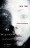 Die vergessenen Mädchen (Ein Bella DeFranco Krimi): Buch 1 der Serie