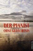 Der Pianist ohne Gedächtnis (eBook, ePUB)