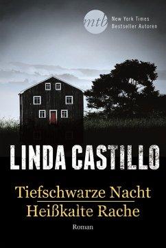 Tiefschwarze Nacht/Heißkalte Rache (eBook, ePUB) - Castillo, Linda