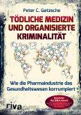 Tödliche Medizin und organisierte Kriminalität (eBook, PDF)