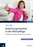 Arbeitsorganisation in der Altenpflege (eBook, PDF)