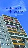 Hochhinaus & Mittendrin (eBook, ePUB)