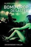 Bomb Drop Desaster (eBook, ePUB)