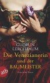 Die Venezianerin und der Baumeister (eBook, ePUB)