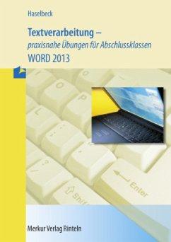 Textverarbeitung - praxisnahe Übungen für Absch...