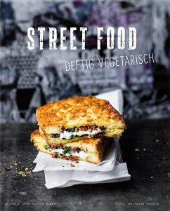 Street Food - Weber, Anne-Katrin
