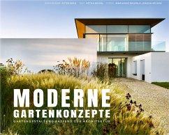 Moderne Gartenkonzepte - Reidel, Petra