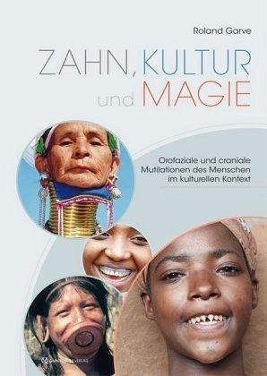 Zahn, Kultur und Magie - Garve, Roland