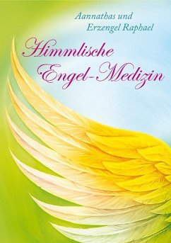 Himmlische Engel-Medizin - Frenzel, Ursula