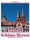 Schönes Hessen /Beautiful Hesse /La belle Hesse