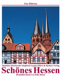 Schönes Hessen /Beautiful Hesse /La belle Hesse - Eberhardt, Matthias;Layda, Siegfried