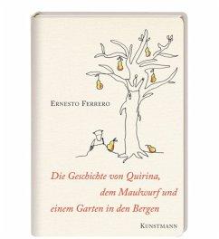 Die Geschichte von Quirina, dem Maulwurf und ei...