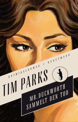 Buch-Reihe Mr. Duckworth von Tim Parks