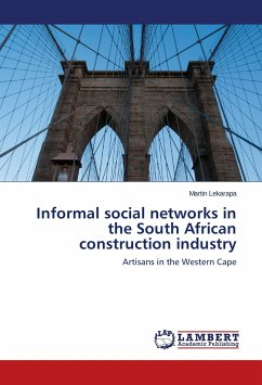 Informal social networks in the South African construction industry