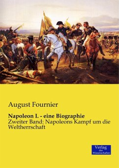 Napoleon I. - eine Biographie