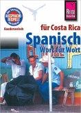 Spanisch für Costa Rica - Wort für Wort