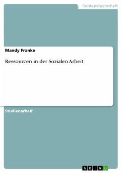 Ressourcen in der Sozialen Arbeit