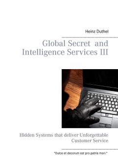 Global Secret and Intelligence Services III