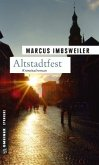 Altstadtfest / Max Kollers dritter Fall (Mängelexemplar)