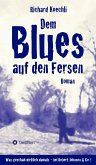 Dem Blues auf den Fersen (eBook, ePUB)