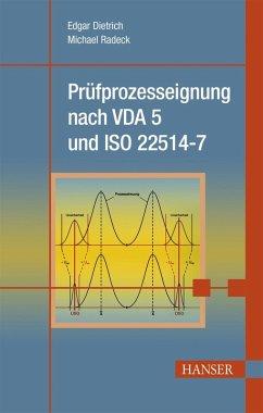 Prüfprozesseignung nach VDA 5 und ISO 22514-7 (eBook, PDF) - Radeck, Michael; Dietrich, Edgar