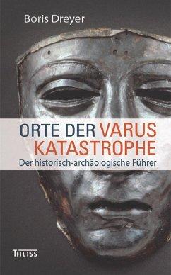 Orte der Varuskatastrophe (eBook, PDF) - Dreyer, Boris