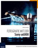 Fotografie mit der Sony Alpha 6000 (eBook, PDF)