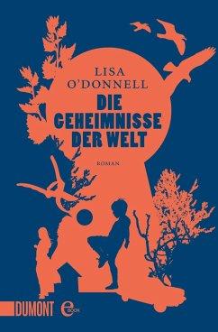 Die Geheimnisse der Welt (eBook, ePUB) - O'Donnell, Lisa