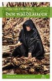 Der Waldläufer (eBook, ePUB)