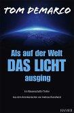 Als auf der Welt das Licht ausging (eBook, ePUB)