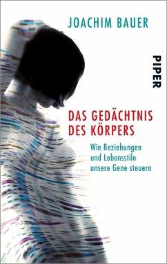 Das Gedächtnis des Körpers (eBook, ePUB) - Bauer, Joachim