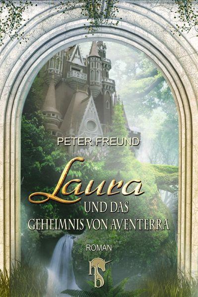 Laura und das Geheimnis von Aventerra / Aventerra Bd.1 (eBook, ePUB)