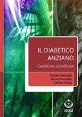 Il diabetico anziano. Gestione condivisa (eBook, ePUB)