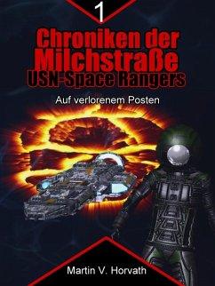 Chroniken der Milchstraße - USN Space Rangers (eBook, ePUB) - Horvath, Martin V.
