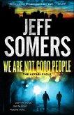 We Are Not Good People (eBook, ePUB)
