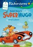 Superhugo rettet Leben! / Superhugo Bd.2