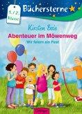 Wir feiern ein Fest / Abenteuer im Möwenweg Büchersterne Bd.3