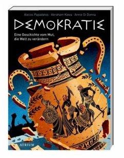 Demokratie - Papadatos, Alecos; Kawa, Abraham; Di Donna, Annie
