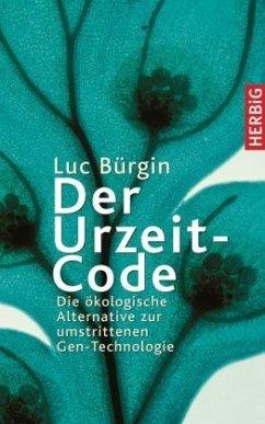 Der Urzeit-Code. Sonderausgabe - Bürgin, Luc