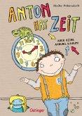 Anton hat Zeit / Anton Bd.1