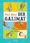 Der Galimat und ich / Galimat Bd.1