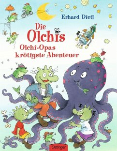Olchi-Opas krötigste Abenteuer / Die Olchis Bd.5 - Dietl, Erhard