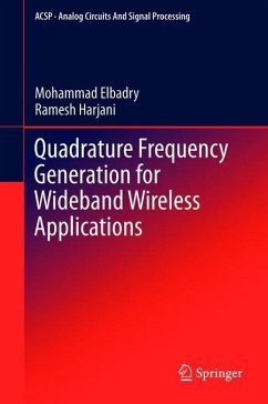 Quadrature Frequency for Wideband Wireless Applications - Elbadry, Mohammad;Harjani, Ramesh